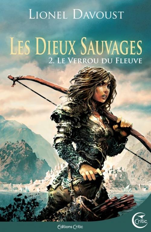 Couverture Les Dieux Sauvages, tome 2 : Le verrou du fleuve