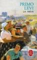 Couverture La Trêve Editions Le Livre de Poche (Biblio) 2003