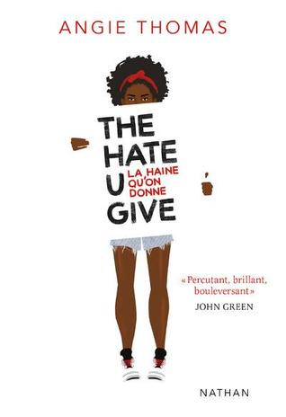 Couverture The Hate U Give : La Haine qu'on donne / La Haine qu'on donne