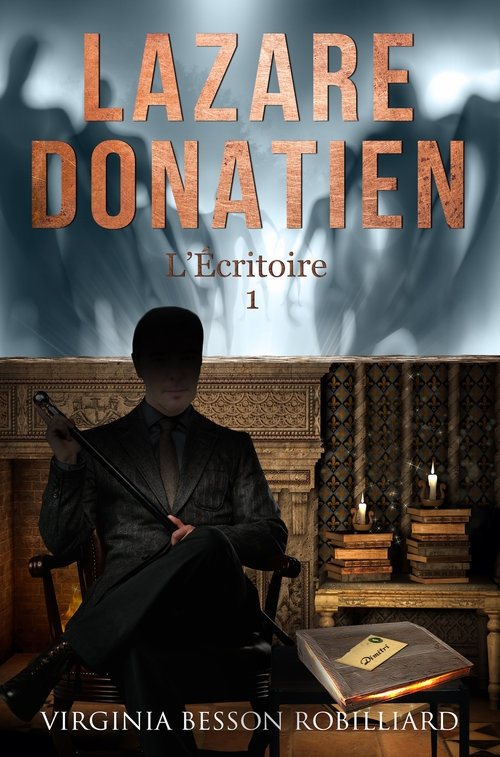 Couverture Lazare Donatien, tome 1 : L'écritoire