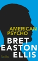 Couverture American Psycho Editions Robert Laffont 2016