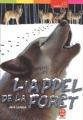 Couverture L'Appel de la forêt / L'Appel sauvage Editions Le Livre de Poche (Jeunesse - Aventure) 2003