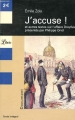 Couverture J'accuse ! et autres textes sur l'affaire Dreyfus / J'accuse ! : Emile Zola et l'affaire Dreyfus Editions Librio (Document) 2005