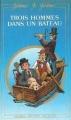 Couverture Trois hommes dans un bateau Editions Michel Vincent 1984
