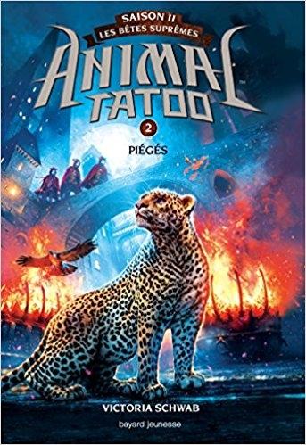 Couverture Animal tatoo / Animal totem, saison 2 : Les bêtes suprêmes, tome 2 : Piégés