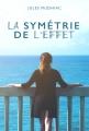 Couverture La symétrie de l'effet Editions Autoédité 2018
