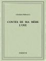 Couverture Contes de ma mère l'Oye Editions Bibebook 2015