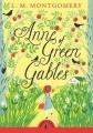 Couverture Anne... : La Maison aux pignons verts / Anne : La Maison aux pignons verts / La Maison aux pignons verts Editions Puffin Books (Classics) 2015