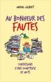 Couverture Au bonheur des fautes Editions France Loisirs 2017