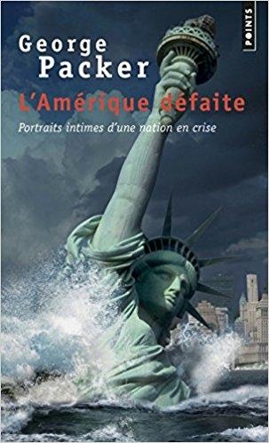 Couverture L'Amérique défaite : Portraits intimes d'une nation en crise