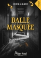 Couverture Balle masquée Editions Alter Real 2018