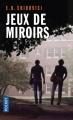 Couverture Jeux de miroirs Editions Pocket (Thriller) 2018