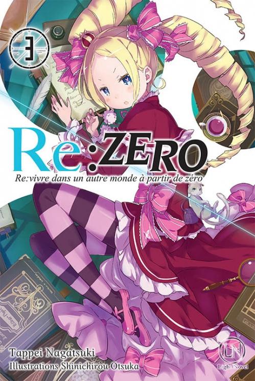 Couverture Re:zero : Re:vivre dans un autre monde à partir de zéro, tome 3