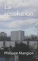 Couverture La résolution Editions Autoédité 2015