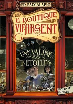Couverture La boutique Vif-Argent, tome 1 : Une valise d'étoiles