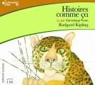 Couverture Histoires comme ça Editions Gallimard  (Ecoutez lire - Jeunesse) 2010