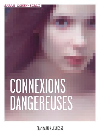 Couverture Connexions dangereuses