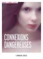 Couverture Connexions dangereuses Editions Flammarion (Jeunesse) 2018