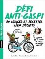 Couverture Défi anti-gaspi : 50 astuces et recettes zéro déchets Editions Marabout 2018