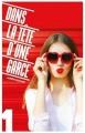 Couverture Dans la tête d'une garce, tome 1 Editions Hachette 2018