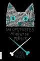 Couverture Les Optimistes meurent en premier Editions La courte échelle 2017