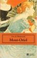 Couverture Mont-Oriol Editions Classiques universels 2001