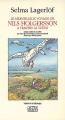 Couverture Le merveilleux voyage de Nils Holgersson à travers la Suède Editions Actes Sud (Lettres scandinaves) 1990