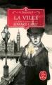 Couverture Les Ferrailleurs, tome 3 : La ville Editions Le Livre de Poche 2018