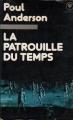 Couverture La patrouille du temps, tome 1 Editions Marabout 1978