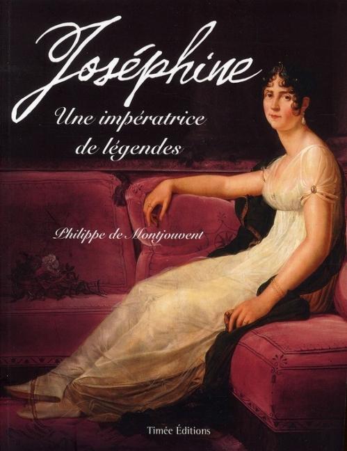 Couverture Joséphine : Une impératrice de légendes