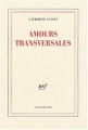 Couverture Amours transversales Editions Gallimard  (Blanche) 2004