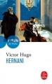Couverture Hernani Editions Le Livre de Poche (Le Théâtre de Poche) 1987
