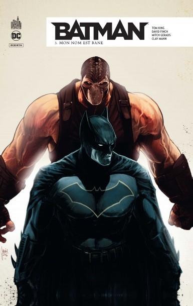 Couverture Batman Rebirth, tome 03 : Mon nom est Bane