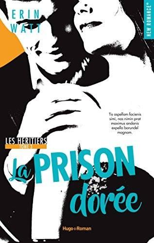 Couverture Les héritiers, tome 3 : La prison dorée
