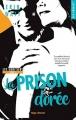 Couverture Les héritiers, tome 3 : La prison dorée Editions Hugo & cie (New romance) 2018
