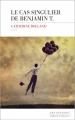 Couverture Le Cas singulier de Benjamin T. Editions Les Escales (Domaine français) 2018