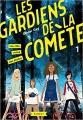 Couverture Les gardiens de la comète, tome 1 : Une fille venue des étoiles Editions Rageot 2018