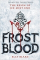 Couverture The Frostblood Saga, book 1: Frostblood Editions Little, Brown and Company (Hardcover) 2017