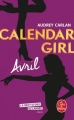 Couverture Calendar girl, tome 04 : Avril Editions Le Livre de Poche 2018