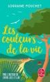 Couverture Les couleurs de la vie Editions Le Livre de Poche 2018