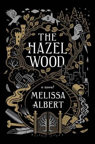 Couverture The Hazel Wood, book 1