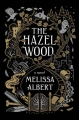 Couverture Hazel Wood, tome 1 Editions Flatiron Books 2018