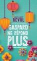 Couverture Gaspard ne répond plus Editions Le Livre de Poche 2018