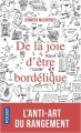 Couverture De la joie d'être bordélique Editions Pocket 2018