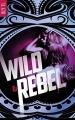 Couverture Wild & rebel, tome 1 Editions Autoédité 2018