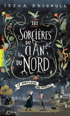 Couverture Les sorcières du clan du nord, tome 1 : Le sortilège de minuit