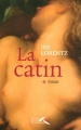 Couverture La Catin, tome 1 Editions Presses de la Renaissance (Hors Collection ) 2008