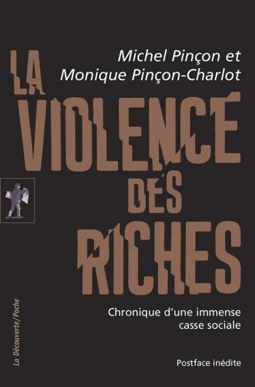 Couverture La violence des riches