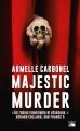 Couverture Majestic murder Editions Bragelonne (Thriller) 2018