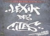 Couverture Lexik des cités illustré Editions Fleuve 2007